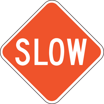 Back > Gallery For > Slow Sign