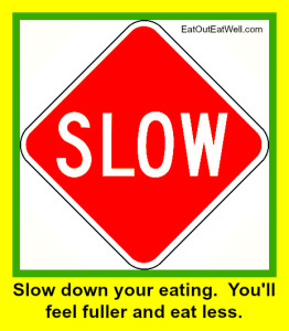 slow-down-eat-less