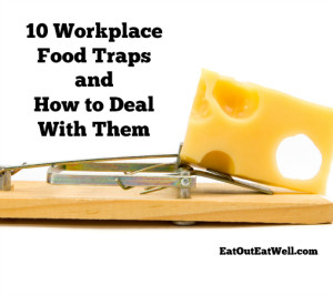 workplace food traps