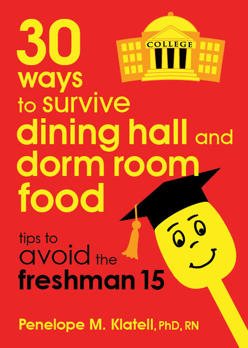 30 Ways to Survive Dining Hall and Dorm Food