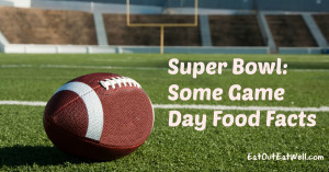SuperbowlGamedayFoodFacts