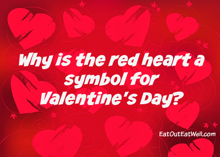 Why a red heart for Valentine's Day?